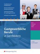 Gastgewerbliche Berufe. 1.-2. Jahr Ausbildungsjahr: Schülerband. Hotelfachmann/-frau, Restaurantfachmann/-frau, Fachmann/-frau für Systemgastronomie, Fachkraft im Gastgewerbe