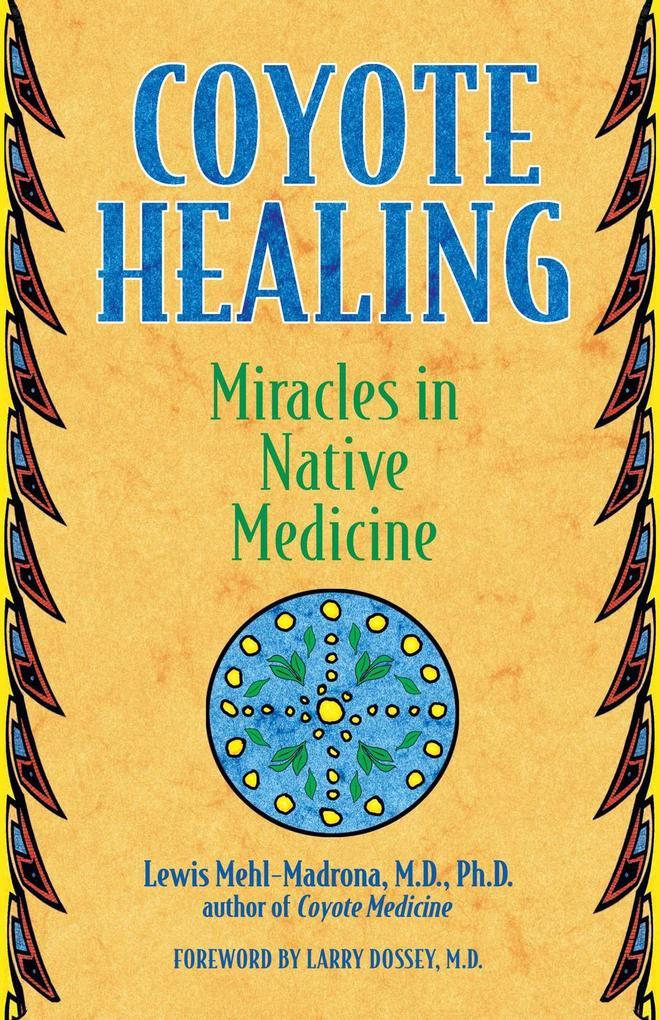 Coyote Healing als Taschenbuch