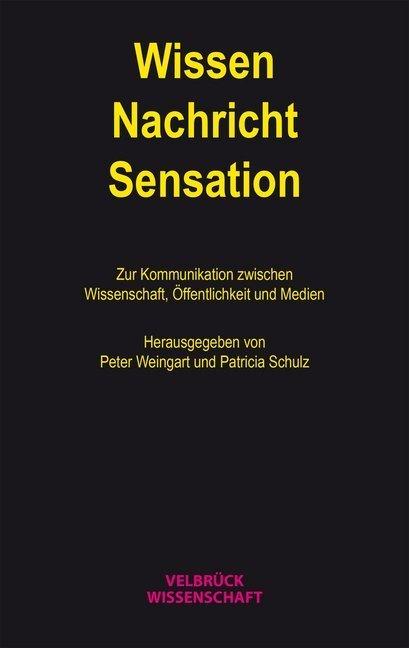 Wissen - Nachricht - Sensation als Buch von