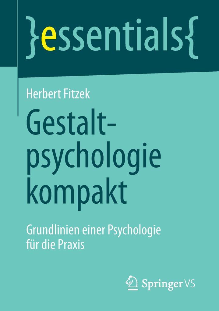 Gestaltpsychologie kompakt als Buch von Herbert...