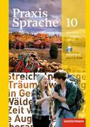 Praxis Sprache. Arbeitsheft 10 mit Lernsoftware. Allgemeine Ausgabe