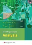 Anwendungsbezogene Analysis für die Allgemeine Hochschulreife an Beruflichen Schulen