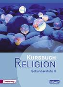 Kursbuch Religion. Schülerband. Sekundarstufe 2