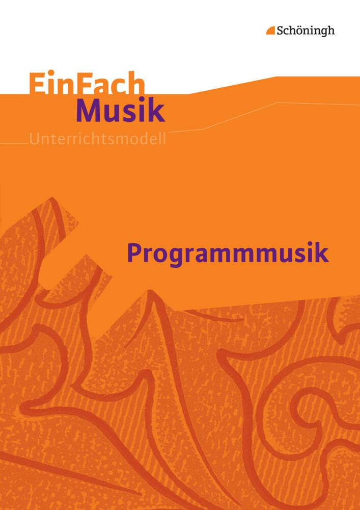 Programmmusik EinFach Musik als Buch von Robert...