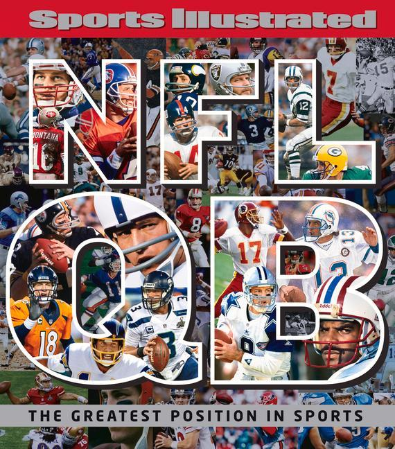 Sports Illustrated NFL Quarterback [qb]: The Gr...