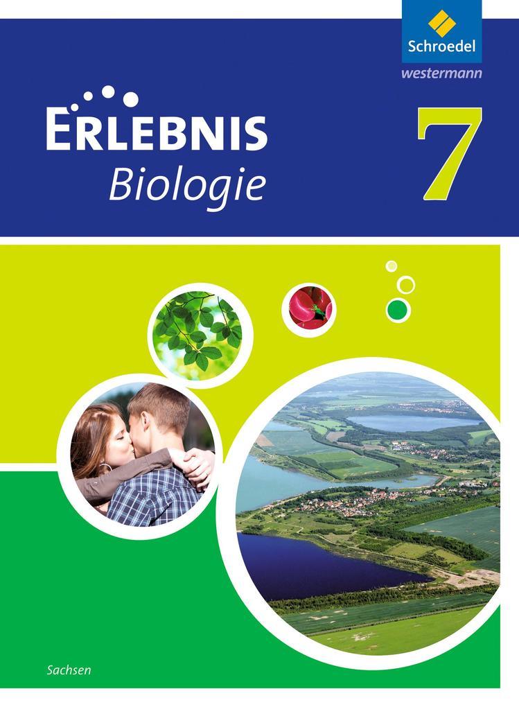 Erlebnis Biologie 7. Schülerband. Sachsen als Buch
