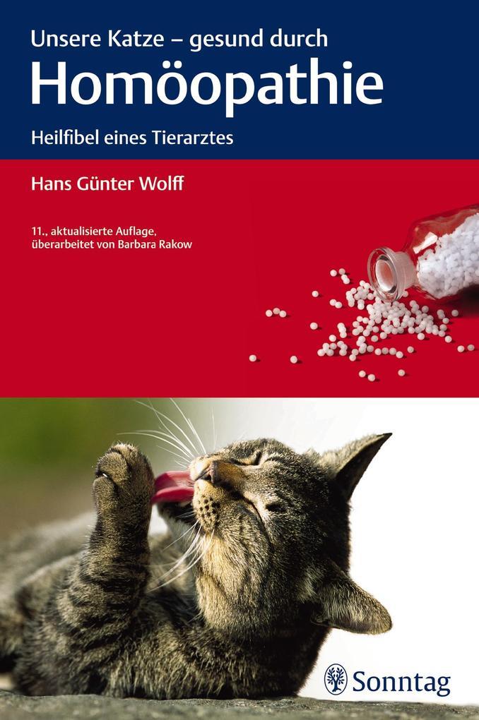 Unsere Katze - gesund durch Homöopathie als Buc...
