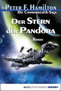 Die Commonwealth-Saga 01. Der Stern der Pandora
