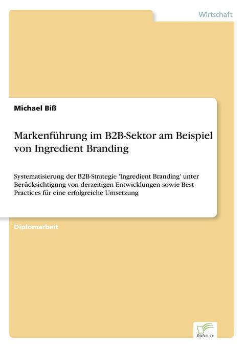 Markenführung im B2B-Sektor am Beispiel von Ing...