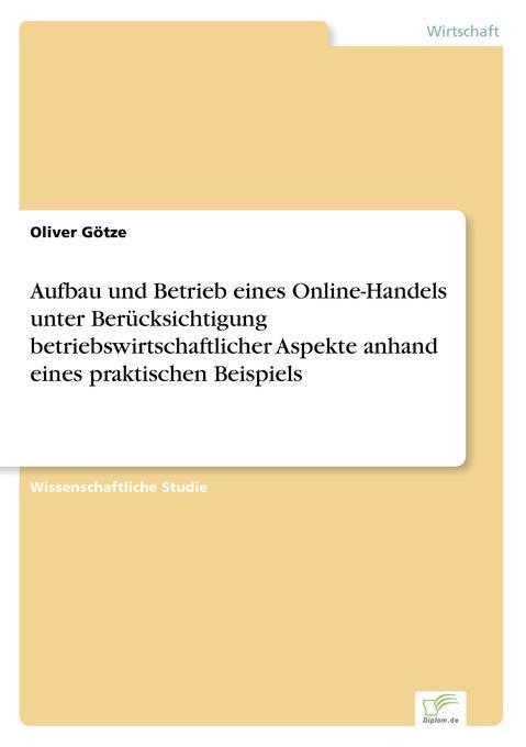 Aufbau und Betrieb eines Online-Handels unter B...
