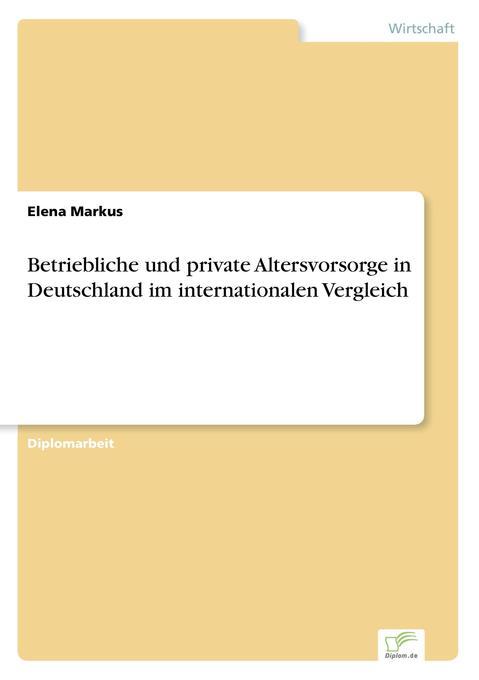 Betriebliche und private Altersvorsorge in Deut...