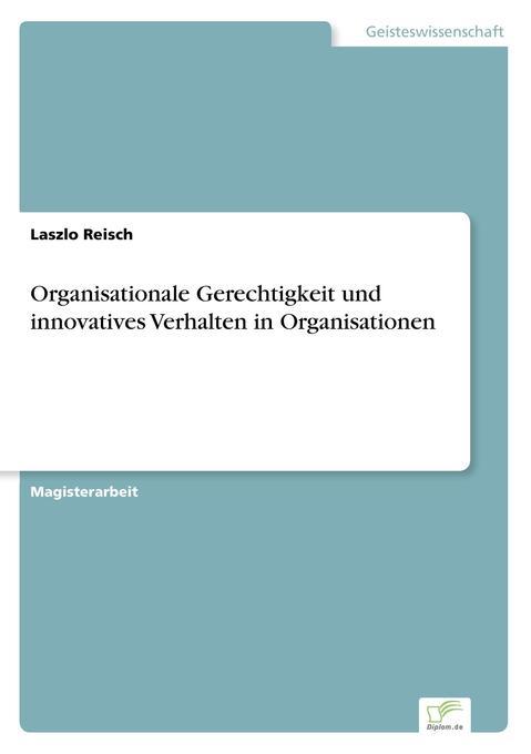 Organisationale Gerechtigkeit und innovatives V...