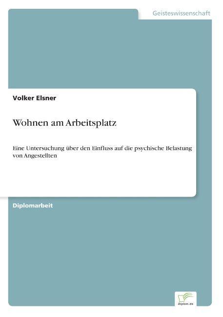 Wohnen am Arbeitsplatz als Buch von Volker Elsner