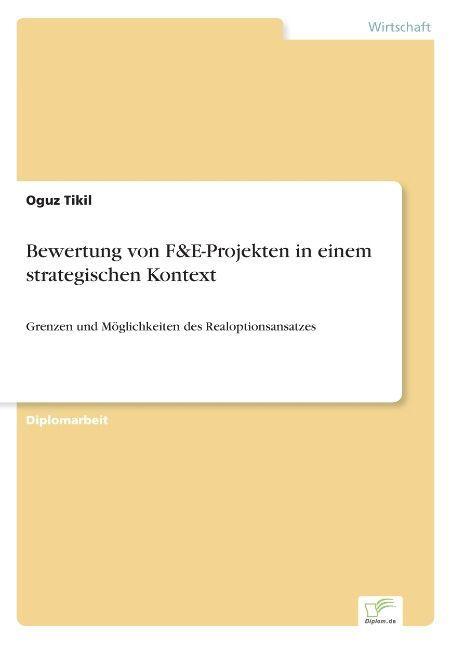 Bewertung von F&E-Projekten in einem strategisc...