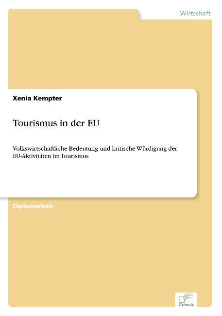 Tourismus in der EU als Buch von Xenia Kempter