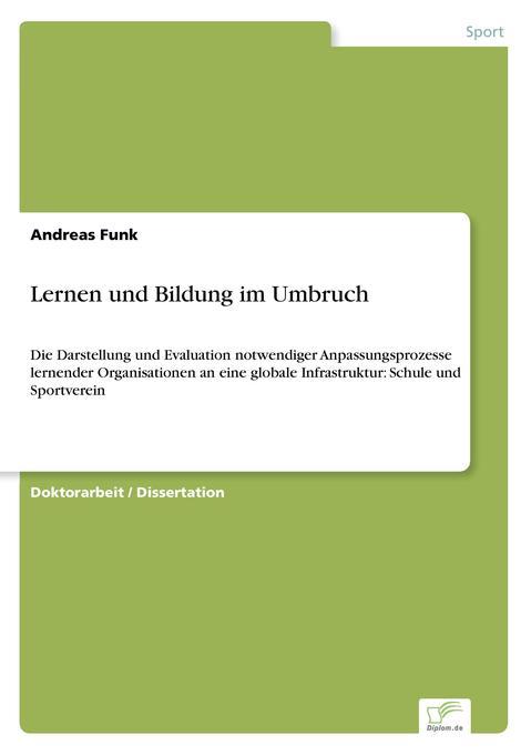 Lernen und Bildung im Umbruch als Buch von Andr...