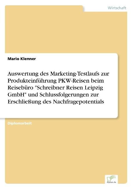 Auswertung des Marketing-Testlaufs zur Produkte...