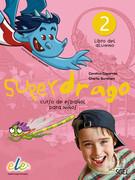 Superdrago - Libro del alumno. Vol.2