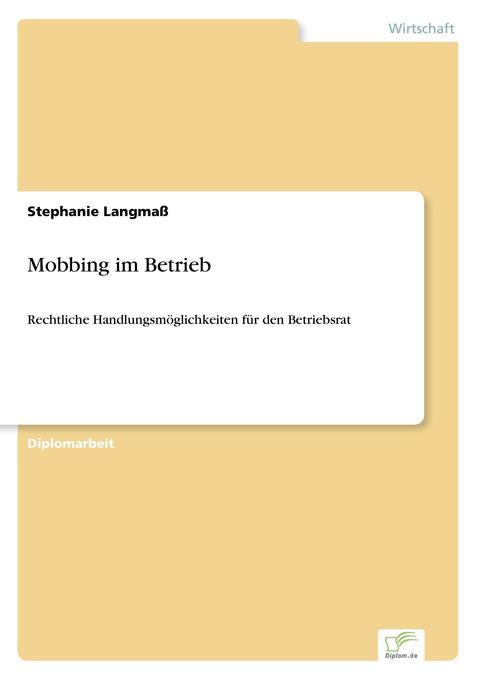 Mobbing im Betrieb als Buch von Stephanie Langmaß
