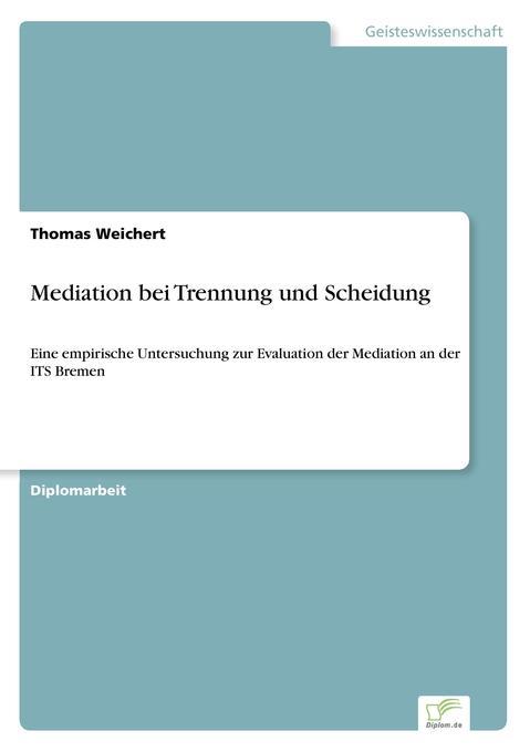Mediation bei Trennung und Scheidung als Buch v...