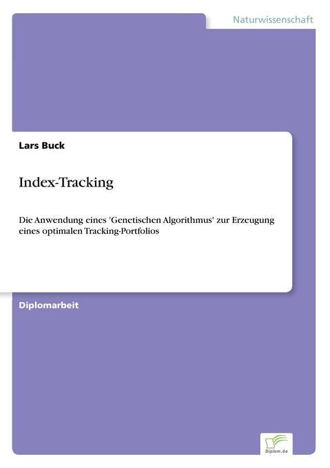 Index-Tracking als Buch von Lars Buck