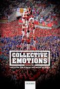 Collective Emotions: Perspectives from Psychology, Philosophy, and Sociology