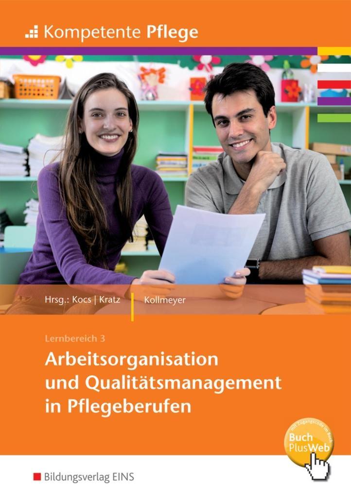Arbeitsorganisation und Qualitätsmanagement in ...