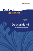 Deutschland. Ein Wintermärchen. EinFach Deutsch Textausgaben