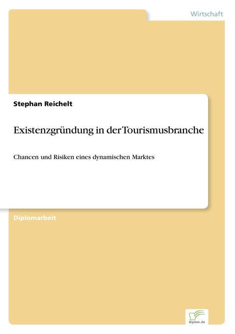 Existenzgründung in der Tourismusbranche als Bu...