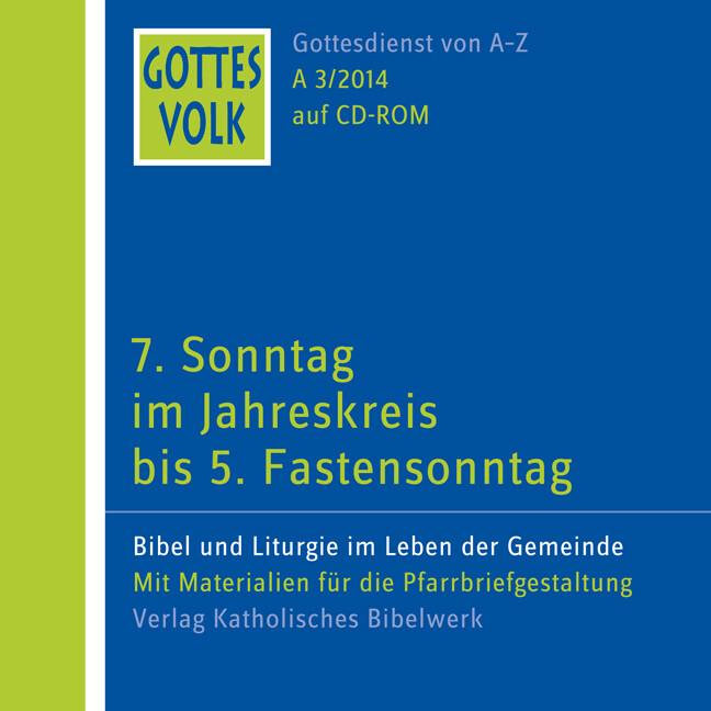 Gottes Volk 7. Sonntag im Jahreskreis bis 5. Fa...