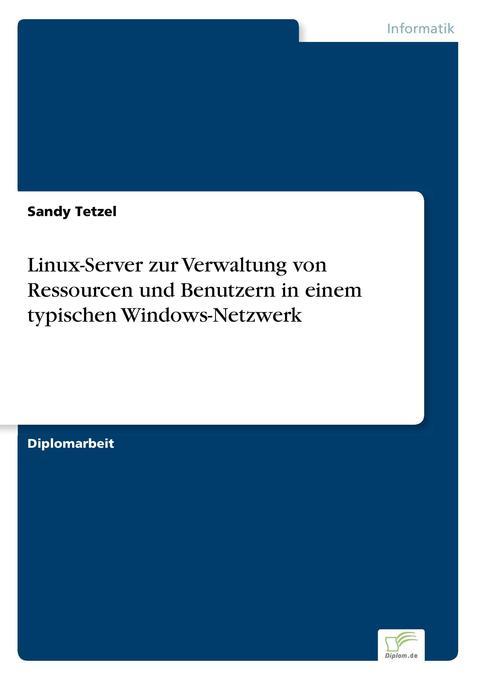 Linux-Server zur Verwaltung von Ressourcen und ...