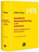 Handbuch Restrukturierung in der Insolvenz