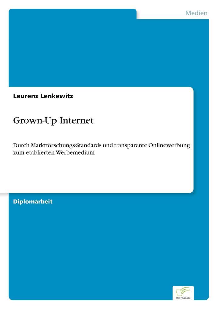 Grown-Up Internet als Buch von Laurenz Lenkewitz