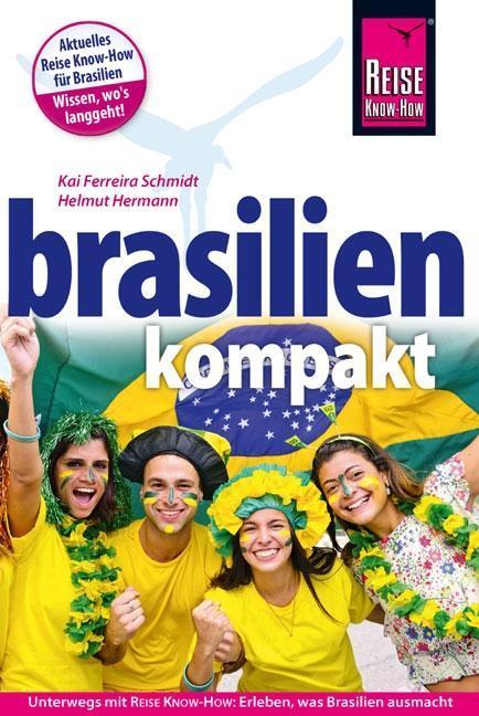 Brasilien kompakt als Buch von Kai Ferreira Sch...