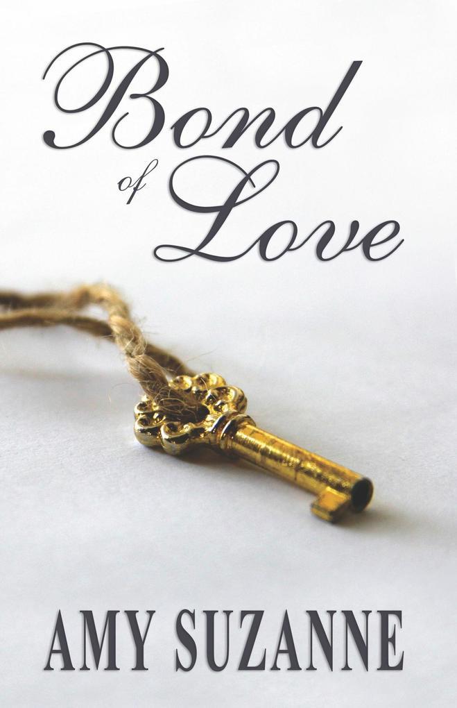 Bond of Love als eBook Download von Amy Suzanne