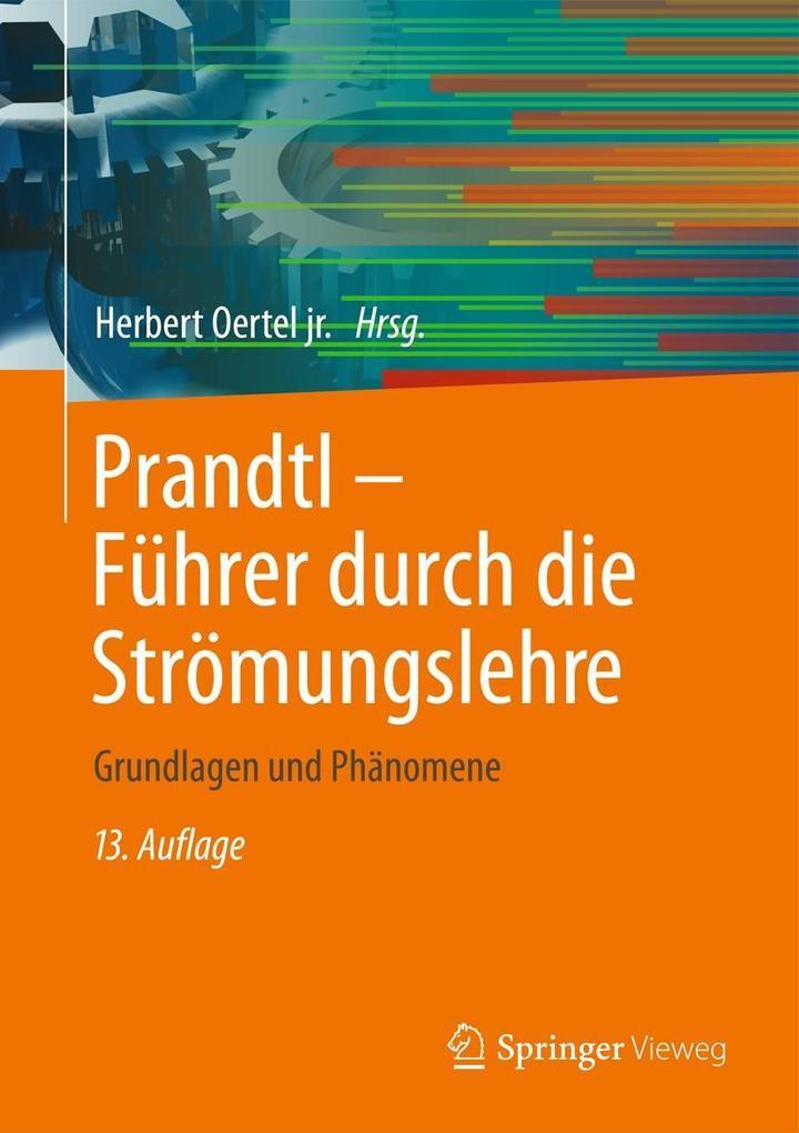 Prandtl - Führer durch die Strömungslehre als e...