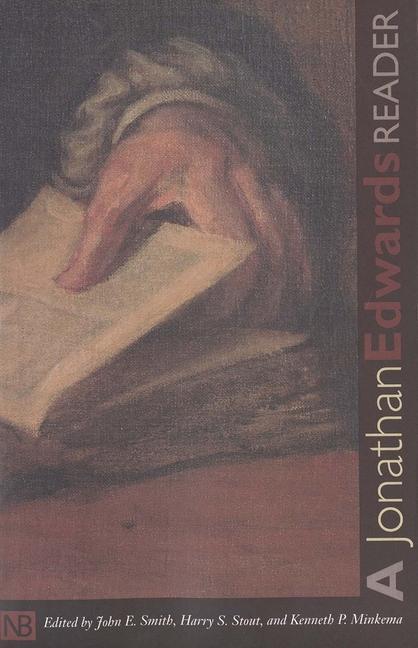 A Jonathan Edwards Reader als Taschenbuch