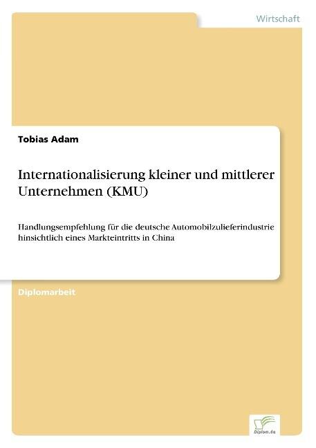 Internationalisierung kleiner und mittlerer Unt...