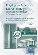 Forging an American Grand Strategy