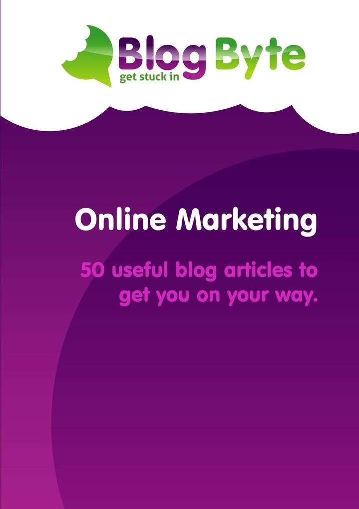 Online Marketing - 50 useful blog articles to get you on your way. als Taschenbuch