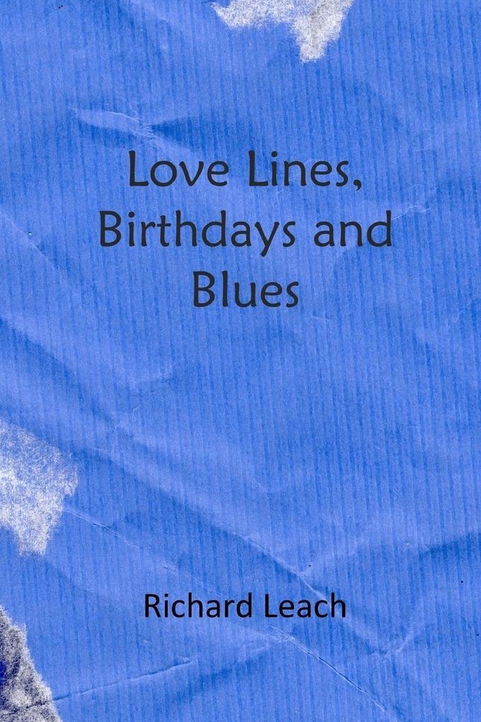 Love Lines, Birthdays and Blues als Taschenbuch...