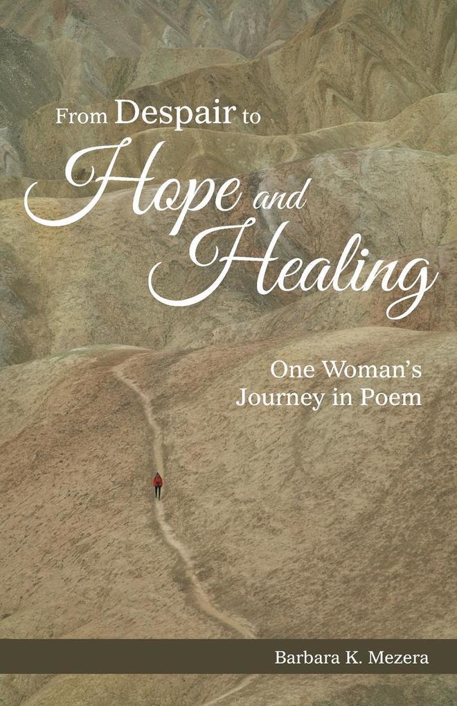 From Despair to Hope and Healing als Taschenbuch