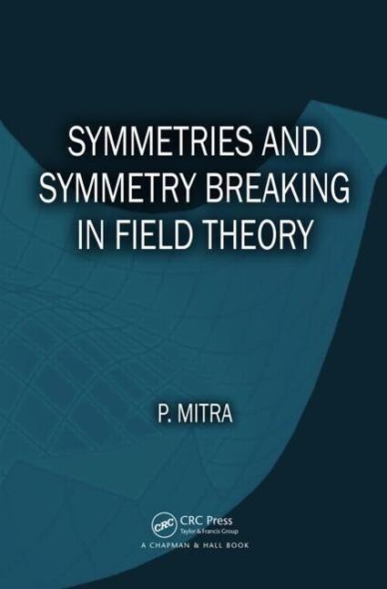 Symmetries and Symmetry Breaking in Field Theory als Buch (gebunden)