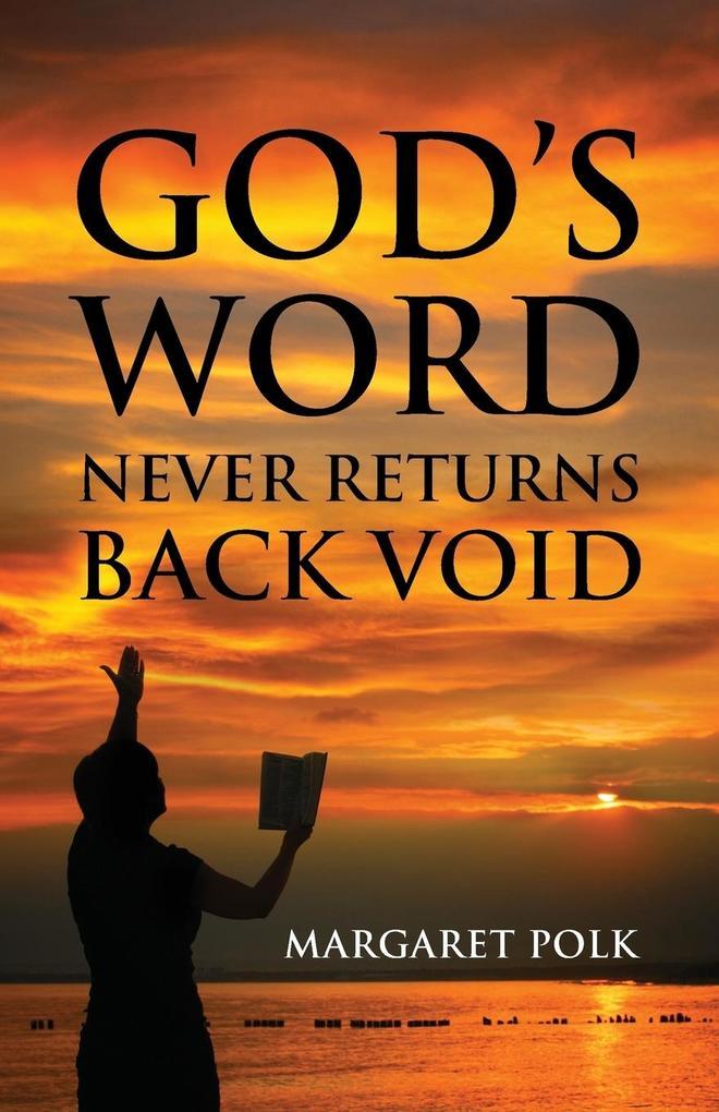 God's Word Never Returns Back Void als Taschenbuch