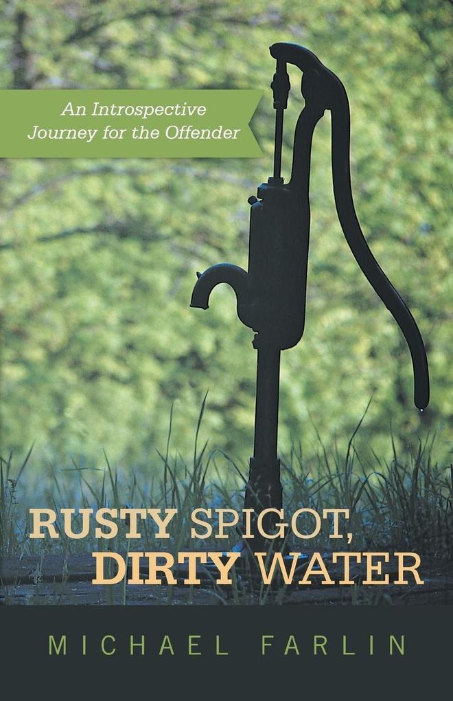 Rusty Spigot, Dirty Water als Taschenbuch