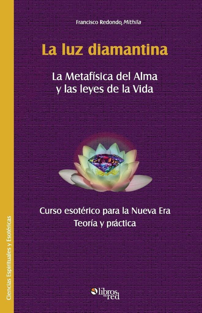 La Luz Diamantina als Taschenbuch