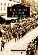 Kitchener (Berlin) 1880-1960