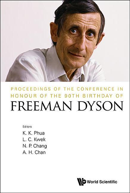 Proceedings Of The Conference In Honour Of The 90th Birthday Of Freeman Dyson als Buch (gebunden)