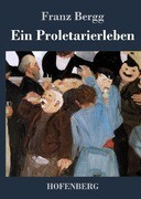 Ein Proletarierleben