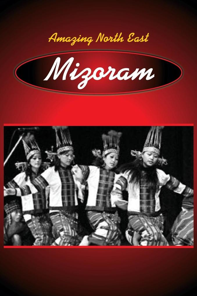 Amazing North East-Mizoram als Buch (gebunden)